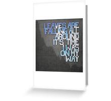 On My Way Greeting Card
