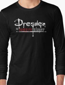 Dresden The Vampire Slayer Long Sleeve T-Shirt