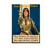 Joan of Arc saved France World War I advert Art Print