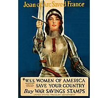 Joan of Arc saved France World War I advert Photographic Print