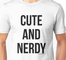 Cute and Nerdy Unisex T-Shirt