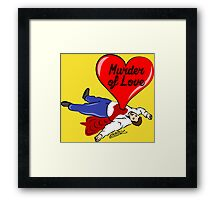 Murder of Love Framed Print