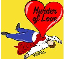 Murder of Love Photographic Print