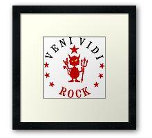 VENI VIDI ROCK VRS2 Framed Print