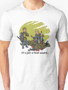 It just a flesh wound... Unisex T-Shirt