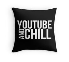 YouTube & Chill Throw Pillow