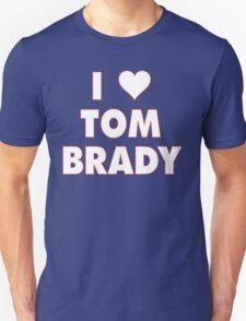 I LOVE TOM BRADY New England Patriots Football heart Unisex T-Shirt