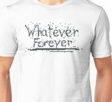 Broken Pixel - Whatever Forever Unisex T-Shirt