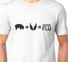 The swine flu Unisex T-Shirt
