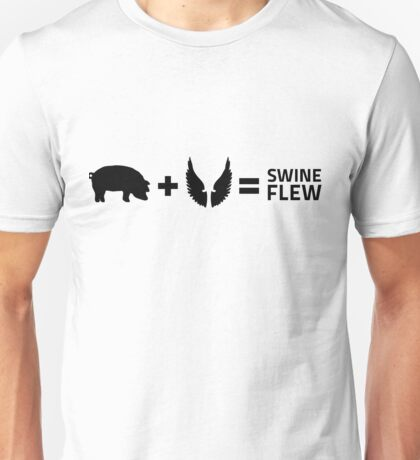The swine flu Unisex T-Shirt