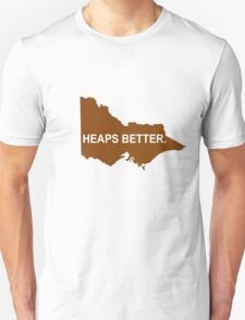 Victoria: Heaps Better T-Shirt