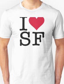I love San Francisco! T-Shirt