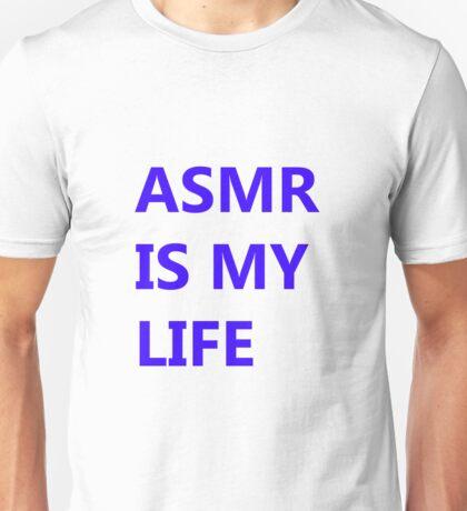 ASMR IS MY LIFE - Blue Unisex T-Shirt