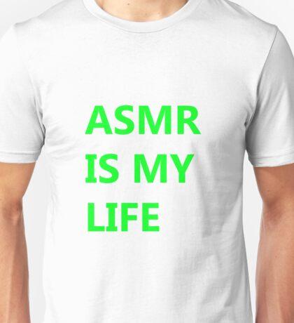 ASMR IS MY LIFE - Neon Green Unisex T-Shirt