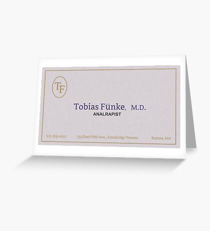 tobias funke analrapist Greeting Card