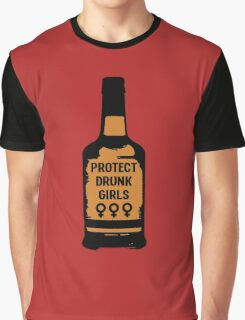 Protect Drunk Girls Graphic T-Shirt