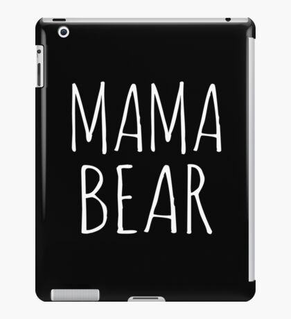 Mama Bear white ink iPad Case/Skin