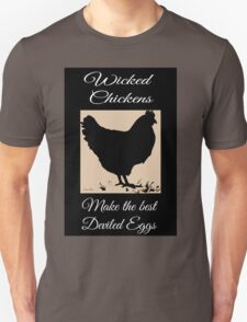 Wicked Chickens Unisex T-Shirt