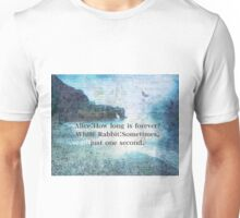 Alice in Wonderland How Long Is Forever quote Unisex T-Shirt