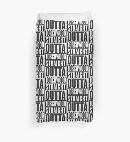 Straight Outta Torchwood Duvet Cover