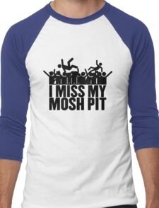 I MISS MY MOSH PIT Men's Baseball ¾ T-Shirt