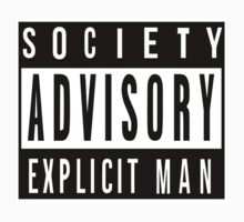 Society Advisory Explicit Man One Piece - Short Sleeve