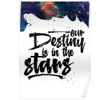Our Destiny is in the Stars Poster