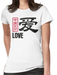 Chinese words: love Womens Fitted T-Shirt