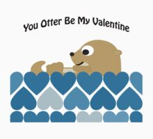 You Otter Be My Valentine Kids Tee