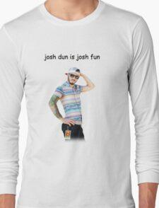josh dun is josh fun Long Sleeve T-Shirt