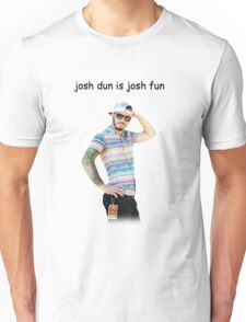 josh dun is josh fun Unisex T-Shirt