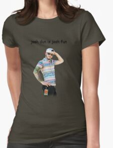 josh dun is josh fun Womens Fitted T-Shirt