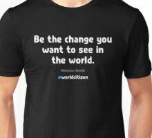World Citizen - Be the Change Unisex T-Shirt