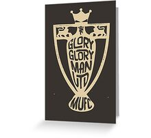 GLORY GLORY MANCHESTER UNITED TYPOGRAPHY Greeting Card