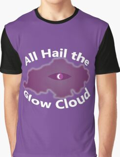 The Glow Cloud Is Here Graphic T-Shirt