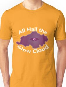 The Glow Cloud Is Here Unisex T-Shirt