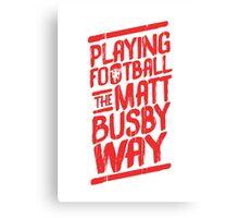 Matt Busby Way Typography Canvas Print