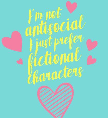 NOT ANTISOCIAL Sticker