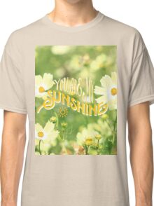 You Are My Sunshine Pretty Yellow Cosmos Flowers Classic T-Shirt