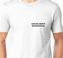 Ask Me About Bo Burnham Unisex T-Shirt
