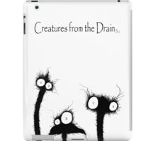 big creatures from the drain 1 iPad Case/Skin