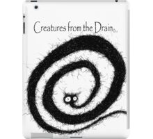 creatures from the drain raw austin 9 iPad Case/Skin