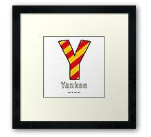 Y = Yankee Framed Print