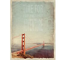Time for Adventure Photographic Print