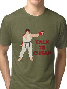 RYU | Super Smash Taunts | Talk is cheap Tri-blend T-Shirt