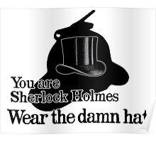 Wear the damn hat Poster