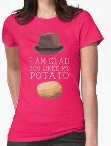 'I am glad you liked my potato' BBC Sherlock Print Womens Fitted T-Shirt