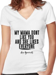 Love Yourself Quote - BlackText Women's Fitted V-Neck T-Shirt