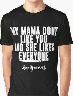 Love Yourself Quote - White Text Graphic T-Shirt