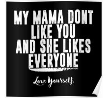 Love Yourself Quote - White Text Poster